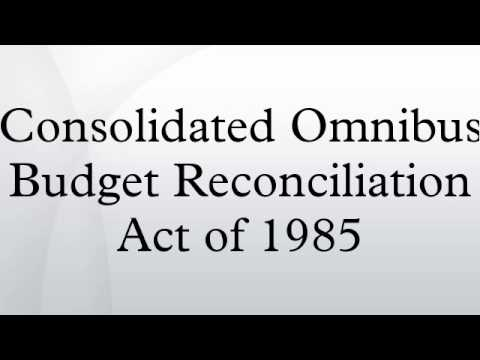 Consolidated Omnibus Budget Reconciliation Act of 1985