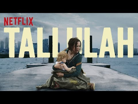 Tallulah (2016) Trailer Latino NETFLIX