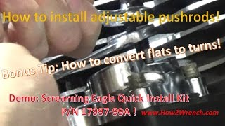8. How to precisely install ANY brand of adjustable pushrod for Twin Cam EVO Sportster Big Twin!