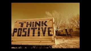 The Importance of Staying Positive! - Law Of Attraction