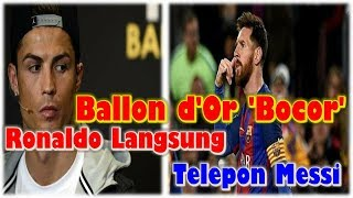 Video Ballon d'Or Leaked, Cristiano Ronaldo Direct Lionel Messi's Phone? MP3, 3GP, MP4, WEBM, AVI, FLV November 2017