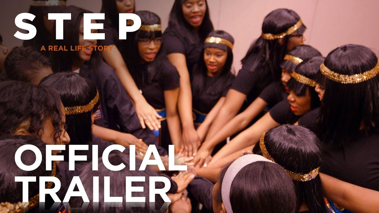 They're Making Music with Their Bodies in Sundance Power of Dance Documentary 'Step' (Trailer)  A Real Life Story following Inner-City Girls Step Dance Team