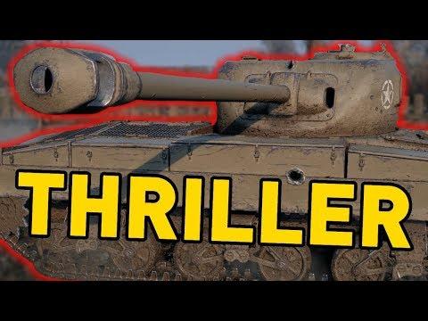 World of Tanks    THRILLER!