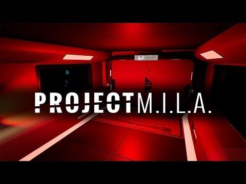 Project M.I.L.A.