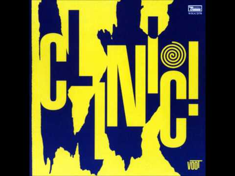 Clinic - Distortions