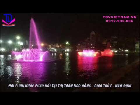 Lắp Đặt Đài Phun Phao Nổi Trên Hồ Thị Trấn Ngô Đồng - Giao Thủy - Nam Định