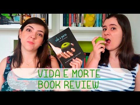 Vida e Morte - Crepúsculo Reimaginado   Book Review