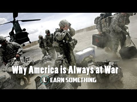 Why America Is Always At War | Learn Something
