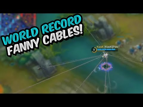 WORLD RECORD FANNY CABLES - MOBILE LEGENDS