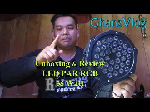 Led Par RGB Stage light 36 Watt (Unboxing & Review) | Ghanz Vlog #10