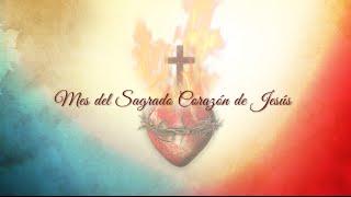 MES DEL SAGRADO CORAZON DE JESÚS