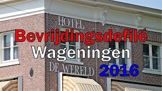 Video Bevrijdingsdefilé Wageningen 2016 MP3, 3GP, MP4, WEBM, AVI, FLV Juni 2017