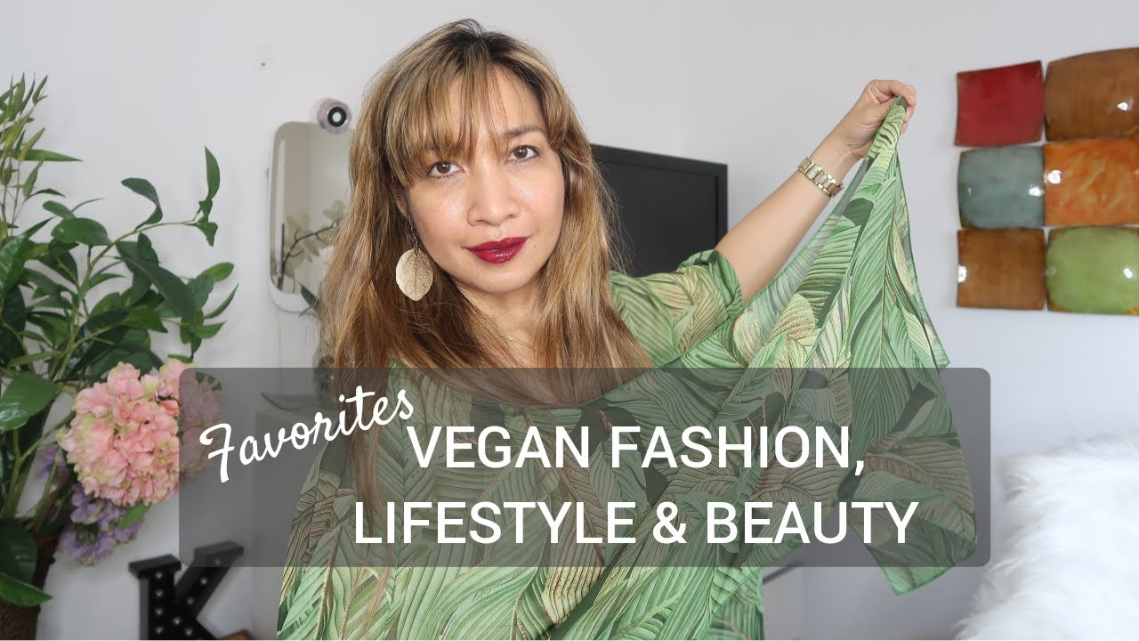 MARCH FAVES | VEGAN FASHION, LIFESTYLE, BEAUTY | Thefabzilla