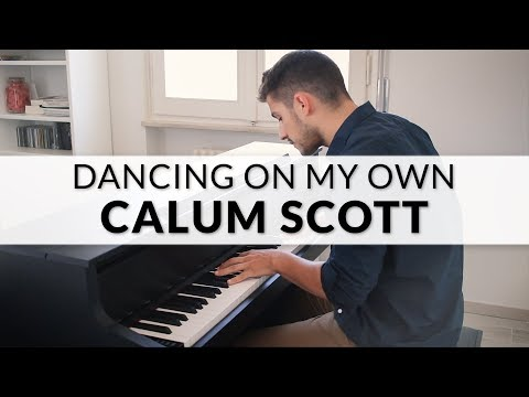 Calum Scott - Dancing On My Own | Piano Cover