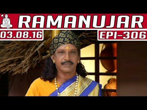 Ramanujar-Epi-306-03-08-2016-Kalaignar-TV