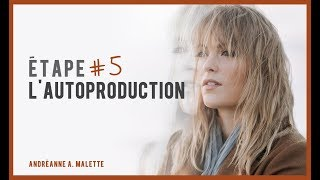 CAPSULE AAM – Étape 5 : L'autoproduction