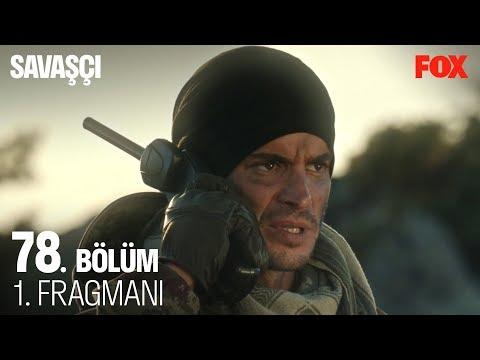 Savaşçı 78. Bölüm Fragmanı