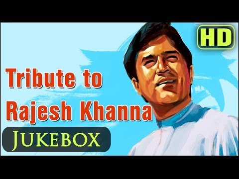 Best of Rajesh Khanna Songs – Top 25 Rajesh Khanna Songs – Evergreen Hindi Songs Jukebox