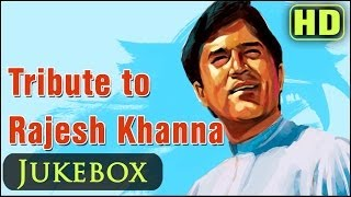 Best Of Rajesh Khanna Songs - Top 25 Hindi Songs
