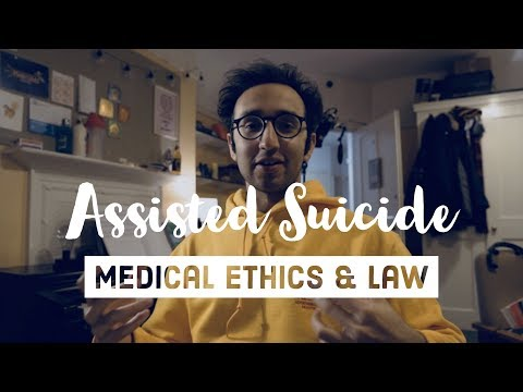 Legalising Assisted Suicide? - Medical Ethics and Law