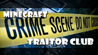 Minecraft: Traitor Club (ItsJerryAndHarry)