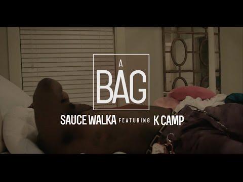 Sauce Walka & K Camp - A Bag