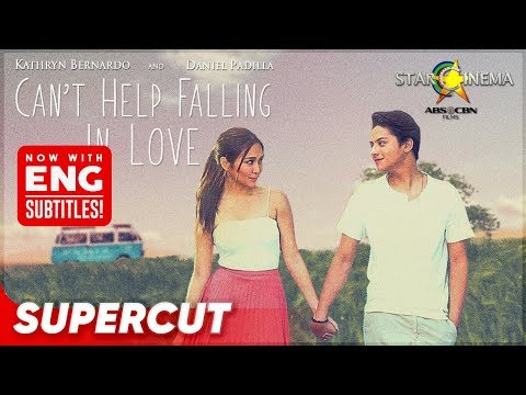 Can't Help Falling In Love | Kathryn Bernardo, Daniel Padilla | Supercut (With Eng Subs)