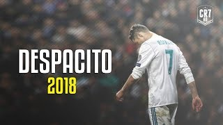 Video Cristiano Ronaldo - Despacito 2018 | Skills & Goals | HD MP3, 3GP, MP4, WEBM, AVI, FLV Desember 2018