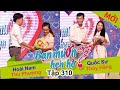 Download Video BẠN MUỐN HẸN HÒ | Tập 310 - FULL | Hoài Nam - Thu Phương | Quốc Sự - Thúy Hằng | 180917👫