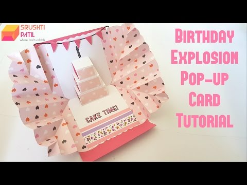 Explosion pop up card - Birthday Theme by Srushti Patil (видео)