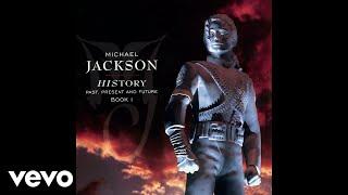 HIStory: Past, Present and Future, Book I:Buy/Listen - https://MichaelJackson.lnk.to/HIStory!yttta Follow The Official Michael Jackson Accounts:Spotify - https://MichaelJackson.lnk.to/HIStorySI!yttta Facebook - https://MichaelJackson.lnk.to/HIStoryFI!yttta Twitter - https://MichaelJackson.lnk.to/HIStoryTI!yttta Instagram - https://MichaelJackson.lnk.to/HIStoryII!yttta Website - https://MichaelJackson.lnk.to/HIStoryWI!yttta Newsletter - https://MichaelJackson.lnk.to/HIStoryNI!yttta   YouTube - https://MichaelJackson.lnk.to/HIStoryYI!yttta