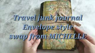 Here is the travel junk journal that Michelle made for the swap, I am so lucky to be her partner again!  She uses lots of antique stamps' images and I love them a lot!  Thank you Michelle for the Journal and extra goodies!