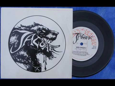 "Jaguar - Axe Crazy/War Machine (Full 7"" Single 1982) [VINYL RIP]"