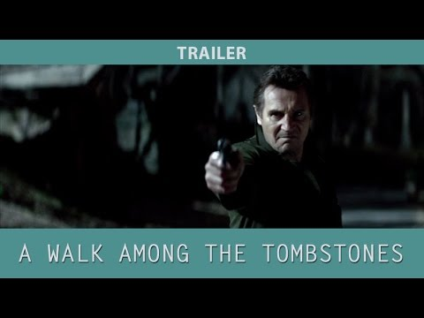 A Walk Among the Tombstones (2014) Trailer