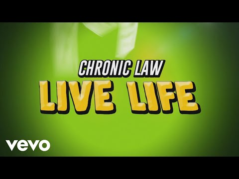 <strong>Chronic Law</strong> - Live Life