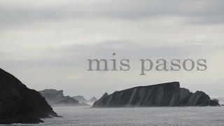 """Cortometraje """"Mis pasos"""""""