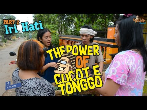 "The Power Of Cocot e Tonggo ""Iri Hati"""