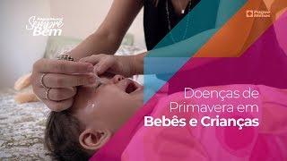Doenças de Primavera em Bebês e Crianças