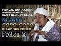 PART 3 | KI JOKO GORO-GORO (KH.ABDURROHIM) | PENGAJIAN AKBAR - Bendo, Slogohimo 2018