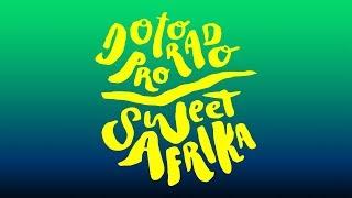 Dotorado Pro - Sweet Afrika