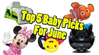 Top 5 Baby Gear in June 2016
