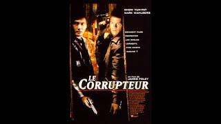 Le corrupteur - Bande annonce