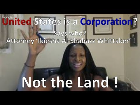 United States is a Corporation ? Says this Attorney !
