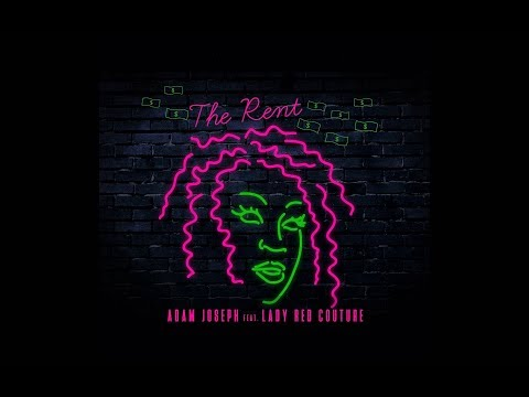 Adam Joseph - The Rent [ft. Lady Red Couture] (LYRIC VIDEO)