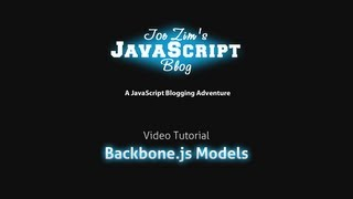 Introduction To Backbone.js Part 1: Models Tutorial