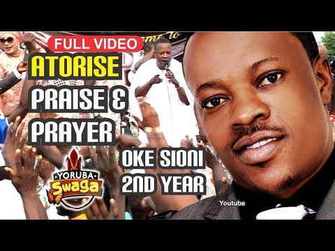 3HRS VIDEO ATORISE PRAISE & PRAYER 2017 2ND ANNIVERSARY  LANRE TERIBA, ADEGBODU TWINS