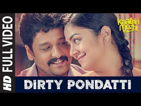Dirty Pondatti HD Video Song | Kaatrin Mozhi | Jyotika | G. Dhananjayan | Madhan Karky | Radhamohan