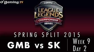 LCS EU Spring 2015 - W9D2 - GMB vs SK