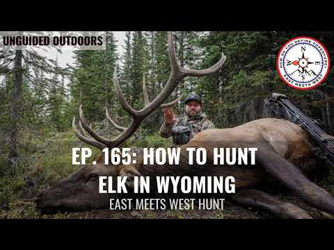 Ep. 165: How to Hunt Elk in Wyoming with Phil Baker and Kyle McDonald // UnGuided Outdoors