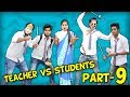 TEACHER VS STUDENTS PART 9 | BakLol Video |